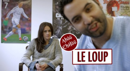 Le Loup - ABOU CHELOU #6