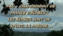PAU - 28 AVRIL 2015 - CHAMPIONNAT DE FRANCE D'ÉCHECS -  LES ÉCHECS SONT UN SPORT - LA PREUVE