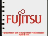 Fujitsu PA03610-0001 Carrying Case for Portable Scanner - PA03610-0001