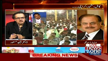 Live With Dr Shahid Masood - 1st May 2015
