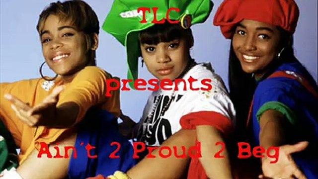 TLC live - Ain´t 2 Proud 2 Beg