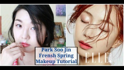 Park Soo Jin Fresh Spring Makeup Tutorial |  박수진 상큼한 봄 메이크업