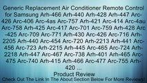 Generic Replacement Air Conditioner Remote Control for Samsung Arh-466 Arh-440 Arh-428 Arh-447 Arc-426 Arc-406 Arc-4as Arc-757 Arh-421 Arc-414 Arc-4au Arc-758 Arh-425 Arc-417 Arc-701 Arc-759 Arh-428 Arc-425 Arc-709 Arc-771 Arh-430 Arc-426 Arc-716 Arh-2205