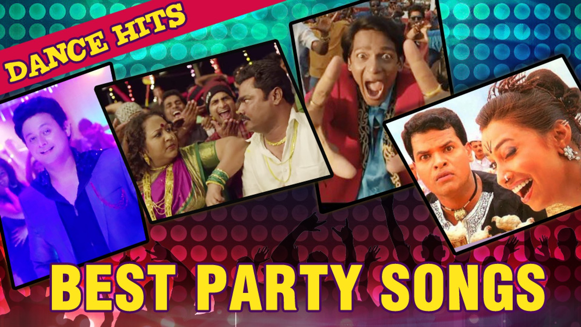 Best Dance Hits - Party Songs Jukebox - Non Stop Super Hit Marathi Songs