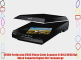 EPSON Perfection V600 Photo Color Scanner 6400 X 9600 Dpi Black Powerful Digital ICE Technology