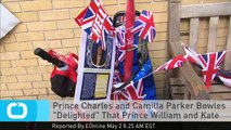 """Prince Charles and Camilla Parker Bowles """"Delighted"""" That Prince William and Kate Middleton Had a Baby Girl!"""