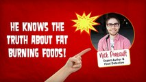 The Truth About Fat Burning Foods ... You MUST Check The Facts & Truth About Fat Burning Foods