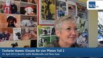 Tierheim Hamm: Einsatz für vier Pfoten Teil 2