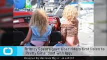 Britney Spears Gave Uber Riders First Listen to 'Pretty Girls' Duet With Iggy