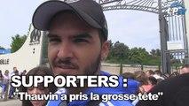"Supporters : ""Thauvin a pris la grosse tête"""