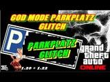 GTA 5 Online | GOD MODE PARKPLATZ GLITCH | INVISIBLE GLITCHES | ALLE CONSOLE | PATCH 1.22 / 1.20