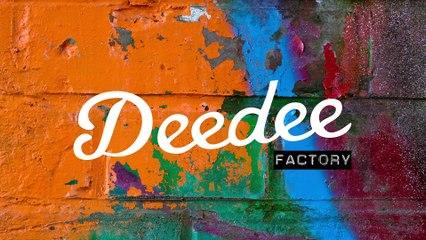 DeedeeFactory #3