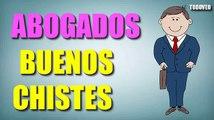 CHISTES BUENOS - CHISTES CORTOS DE ABOGADOS - CHISTES CORTOS - CHISTES GRACIOSOS