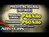 TV Patrol: DTI nais rendahan ang presyo ng asukal, nais pababain ang presyo ng manok