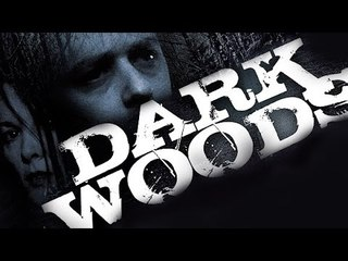 Dark Woods - Full Thriller Movie