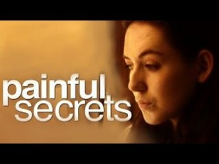 Painful Secrets - Full Drama Movie