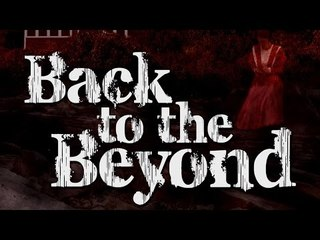 Back To The Beyond - Full Thriller Movie
