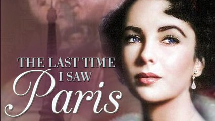 Elizabeth Taylor and Donna Reed in The Last Time I Saw Paris - Full Classic Movie