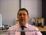 Auditing a self managed super fund - ATO's speaks