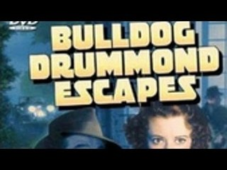 Bulldog Drummond Escapes (Full Movie - Classic Adventure)