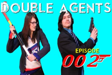 Double Agents episode 002: The Spy Who Clubbed Me