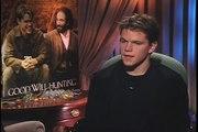 """Matt Damon talks to Joe Leydon about """"Good Will Hunting"""""""