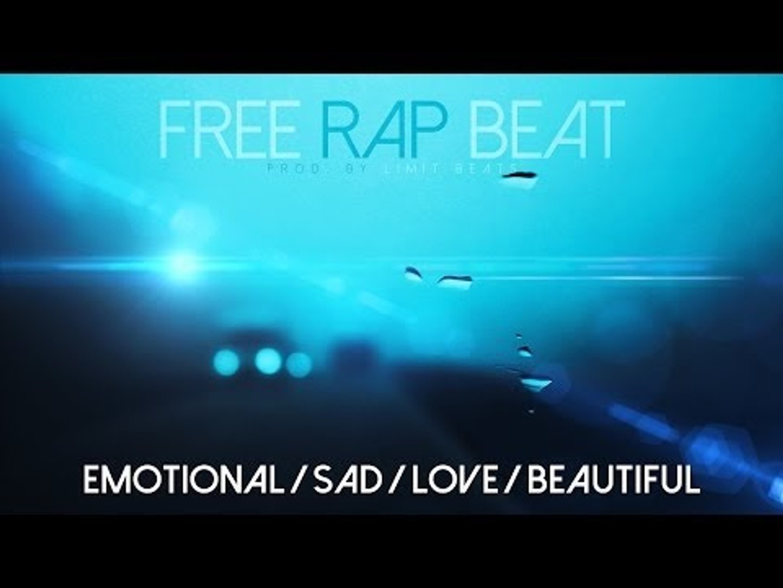 Emotional Rap Beat - Sad / Love / Beautiful HipHop Instrumental (Free)