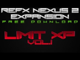 Free Nexus Expansion [Nexus2] - Limit XP Vol.1 - ReFX Nexus Expansion Free Download | Custom Presets