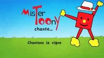 « Chantons la vigne » - Mister Toony