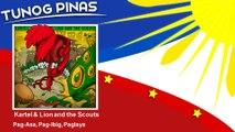 Kartel & Lion and the Scouts - Pag-Asa, Pag-Ibig, Paglaya