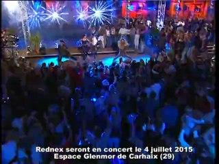 REDNEX EN CONCERT EN BRETAGNE  LE 4 JUILLET 2015