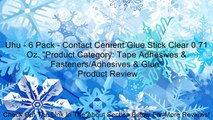 "Uhu - 6 Pack - Contact Cement Glue Stick Clear 0.71 Oz. ""Product Category: Tape Adhesives & Fasteners/Adhesives & Glue"" Review"