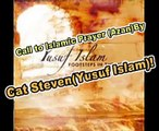Yusuf Islam (Cat Stevens) Islamic Call to Prayer (Azan)
