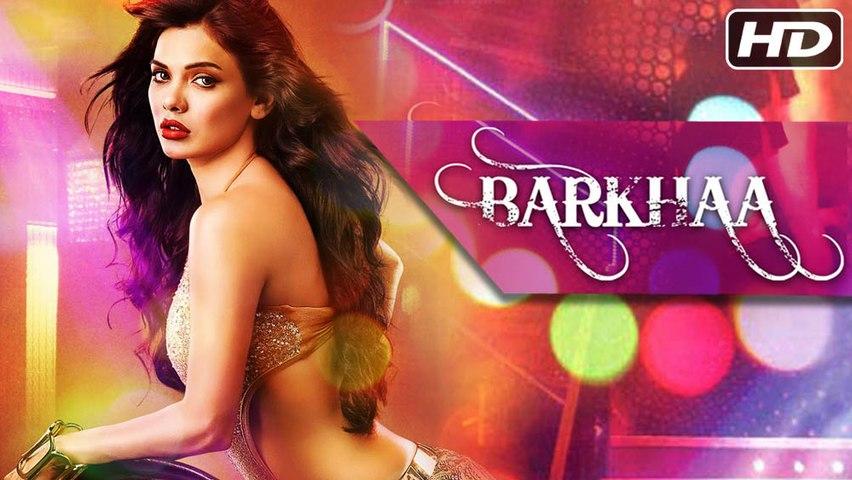 Barkhaa Full Movie | HD | Sara Loren, Taaha Shah | Latest Bollywood Hindi Movie