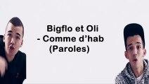 Bigflo & Oli - Comme d'hab (Paroles-lyric)