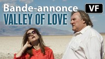 The Valley of Love - Bande-annonce [VF|HD] (Isabelle Huppert, Gérard Depardieu)