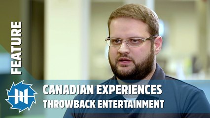 Canadian Experiences: Throwback Entertainment