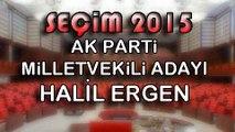 SEÇİME DOĞRU 7 MAYIS  2015 HALİL ERGEN