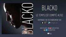Blacko - Choisis (Son Officiel)