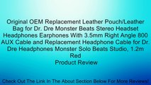 Original OEM Replacement Leather Pouch/Leather Bag for Dr. Dre Monster Beats Stereo Headset Headphones Earphones With 3.5mm Right Angle 800 AUX Cable and Replacement Headphone Cable for Dr. Dre Headphones Monster Solo Beats Studio, 1.2m Red Review