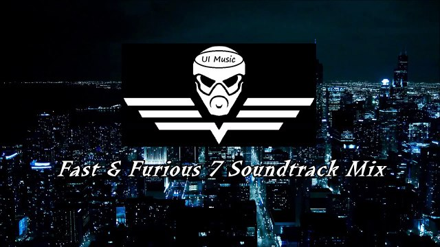 Electro & House Music - Fast & Furious 7 Soundtrack Trap Music, Dubstep Music 2015