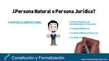 CLASE CONSTITUCIÓN - Tipos de Empresas en el Perú : Persona Natural vs Persona Jurídica