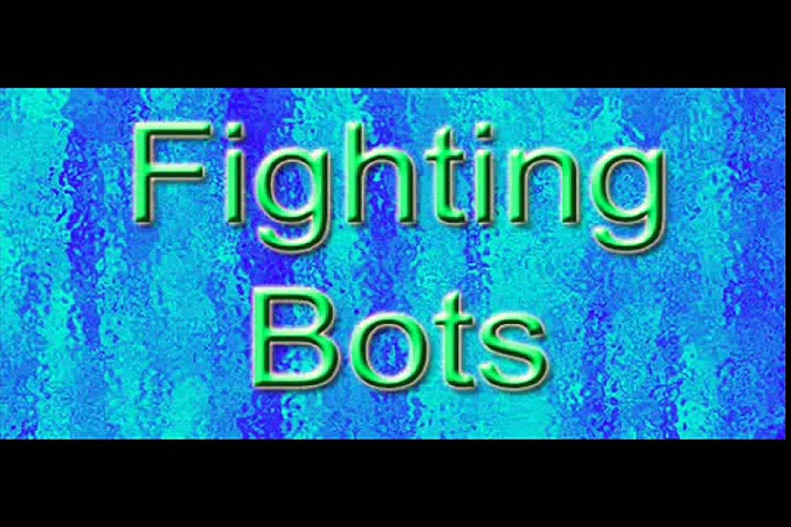 Fighting Bots - Reviewer Rick