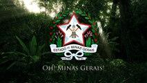 Hino de Minas Gerais - Oh, Minas Gerais! (State Anthem of Minas Gerais)