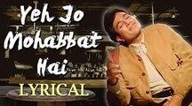 Yeh Jo Mohabbat Hai Full Song With Lyrics   Kati Patang   Rajesh Khanna   Evergreen Old Song