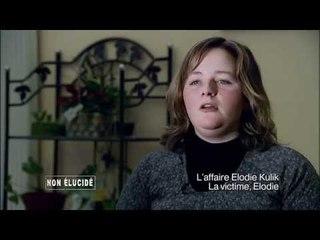 Non élucidé - L'affaire Elodie Kulik