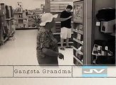 GANGSTA GRANDMA - CRIP WALKING IN TARGET BITCH