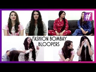 Fashion Bombay Bloopers | Fashion-Bombay - By Sonu and Jasleen