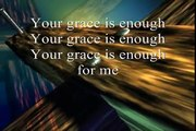 Your Grace Is Enough by Chris Tomlin