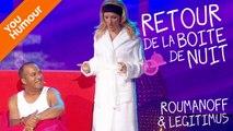ANNE ROUMANOFF & PASCAL LEGITIMUS - Retour de la boîte de nuit